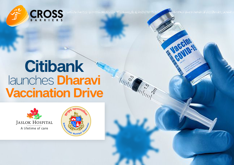 Better late than never: Citibank launches Dharavi vaccination drive along with Jaslok Hospital and BMC